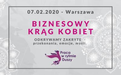 Odkrywamy zakryte – Biznesowy Krąg Kobiet Warszawa- spotkanie drugie 😍🤩ZAPRASZAMY 😍🤩