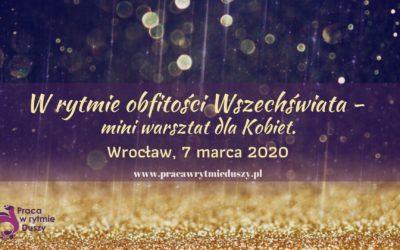 W Rytmie Obfitości Wszechświata – mini warsztat dla kobiet – serdecznie zapraszamy!!!